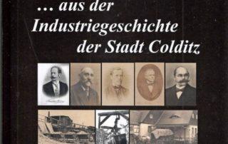 Buch zur Colditzer Industriegeschichte, Quelle: Andreas Müller
